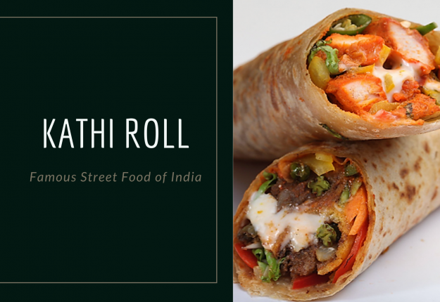 Kathi Roll Recipe by Chef Ankit